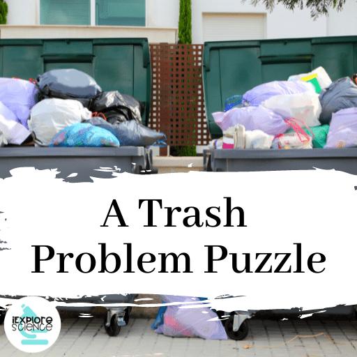 A Trash Problem Puzzle (Anchor)