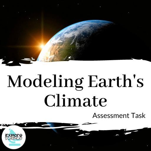 Modeling Earth's Climate (Assessment Task)