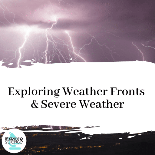 Exploring Weather Fronts and Severe Weather