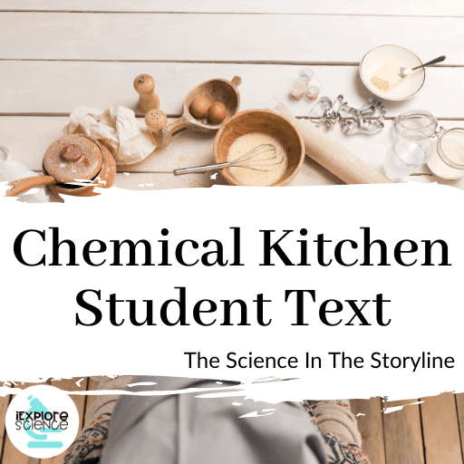 Chemical Kitchen: The Science In The Story