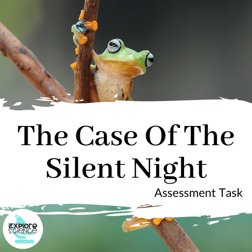 The Case of the Silent Night Ecology Mystery (Assessment Task)