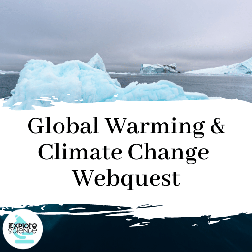 Global Warming and Climate Change Webquest