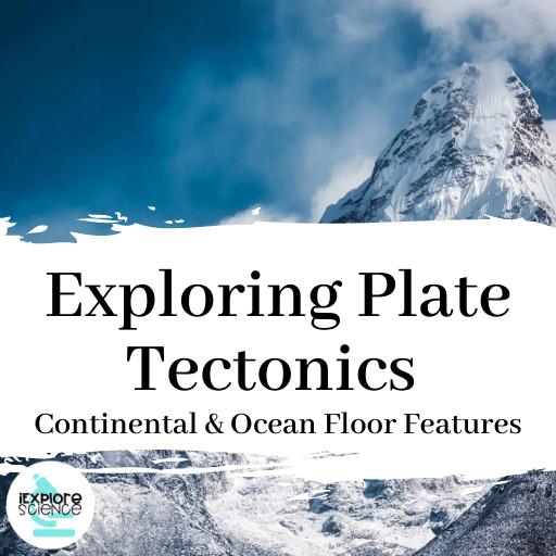 Plate Tectonics: Continental and Ocean Floor Evidence