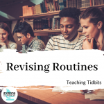 Revising Routines