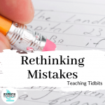 Rethinking Mistakes